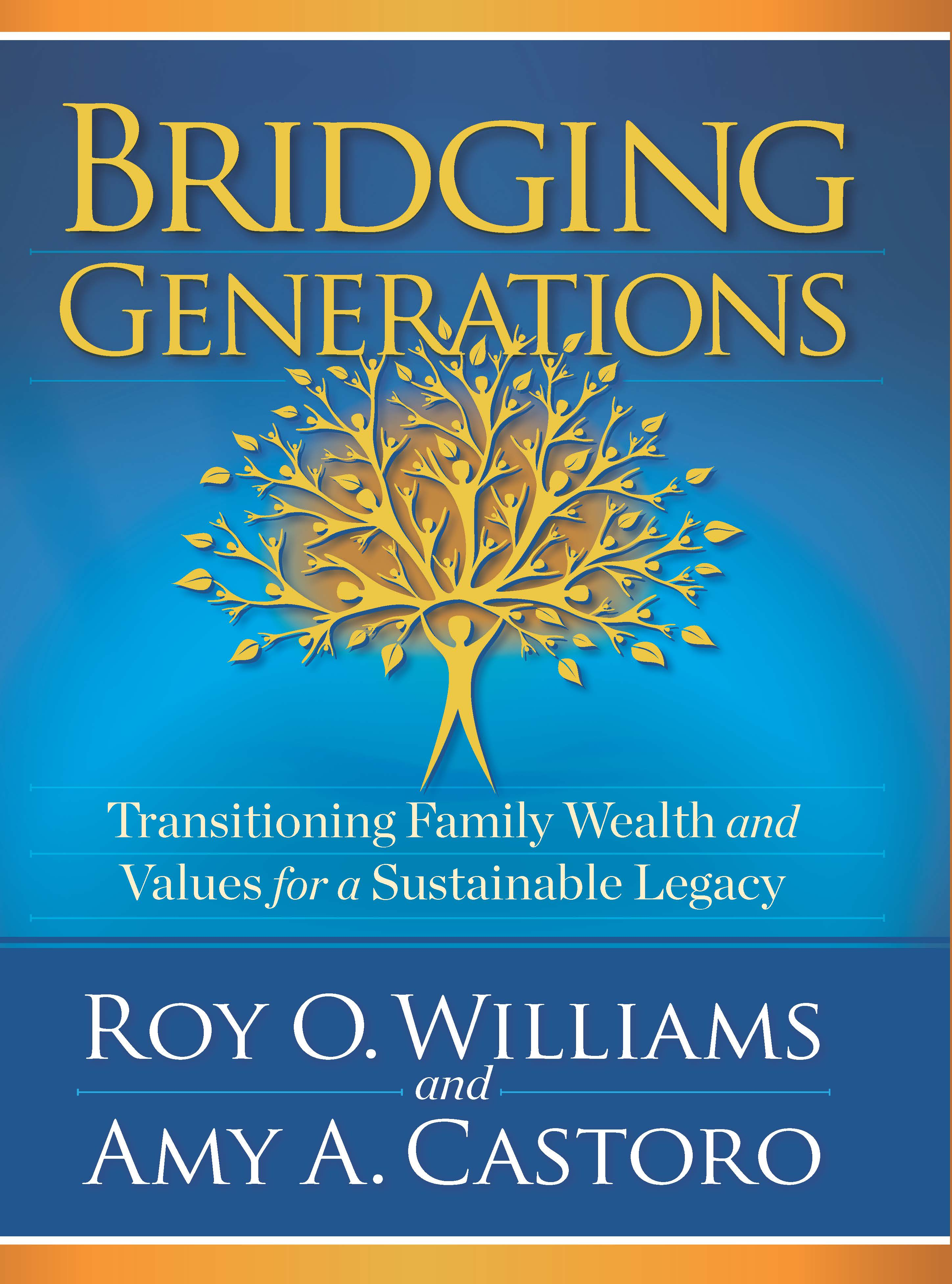 Bridging Generations: Transitioning Family Wealth & Values for a Sustainable Legacy